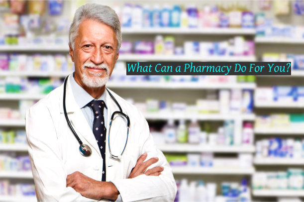 What Can a Pharmacy Do For You?